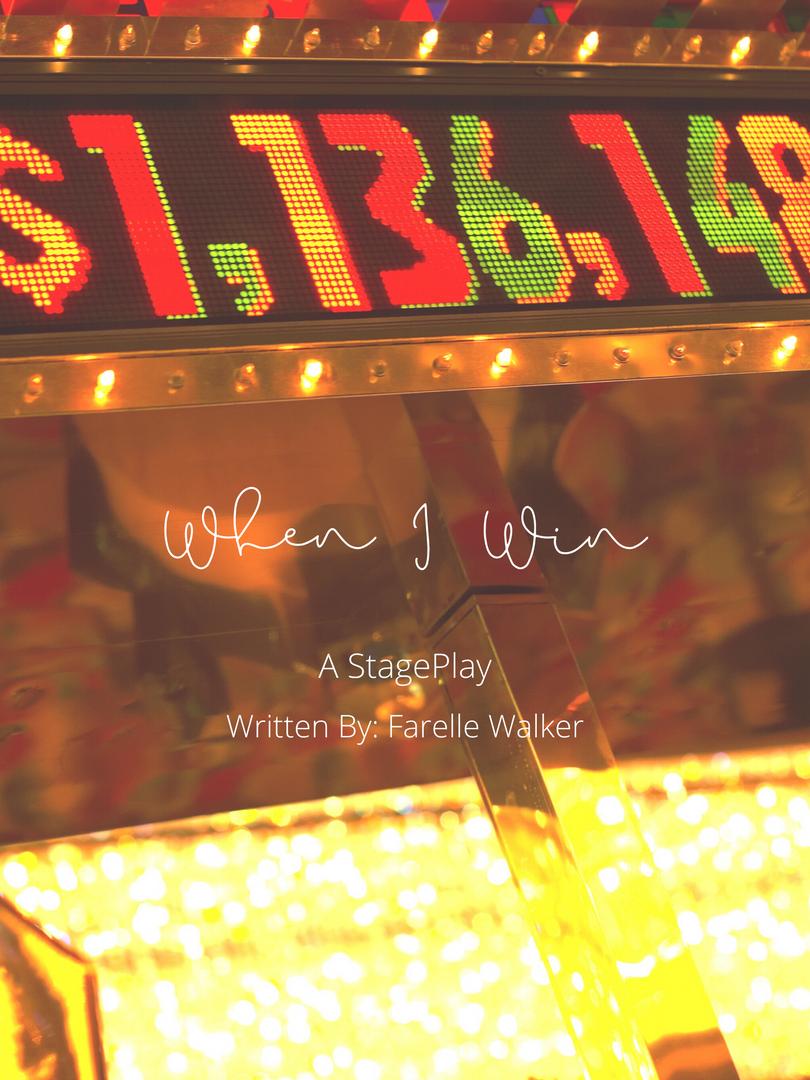 When I Win