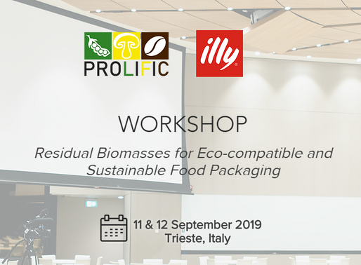 "PROLIFIC organizes ""Residual Biomasses for Eco-compatible and Sustainable Food Packaging"" workshop"