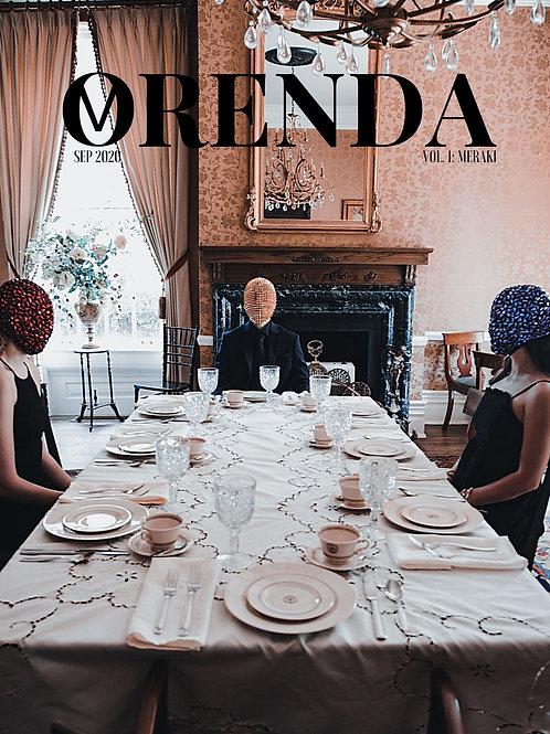 ORENDA MAGAZINE VOL. 1 ISSUE #1