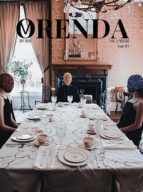 ORENDA MAGAZINE VOL. 1 ISSUE #3
