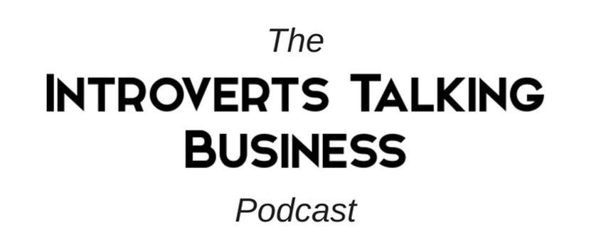 Introverts Talking Business podcast.JPG
