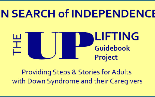 Beyond Down Syndrome...IN SEARCH of INDEPENDENCE