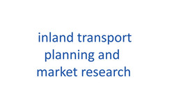 Inland transport planning and market research.jpg