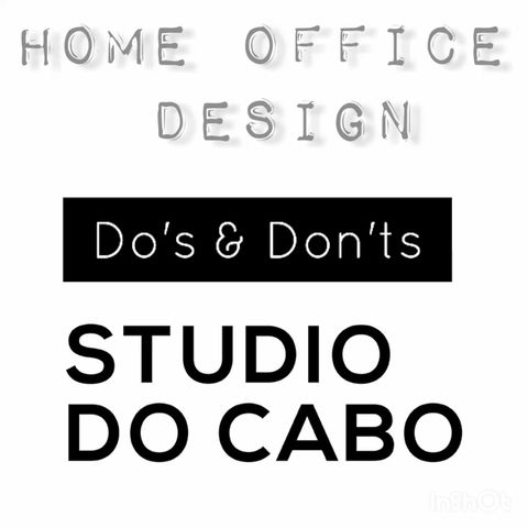 HOME OFFICE DESIGN: DO'S AND DONT'S