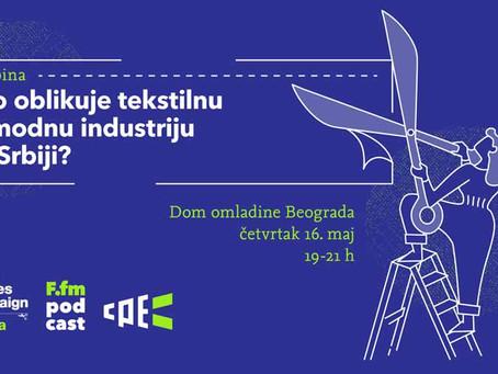 Panel diskusija: Ko oblikuje tekstilnu i modnu industriju u Srbiji?