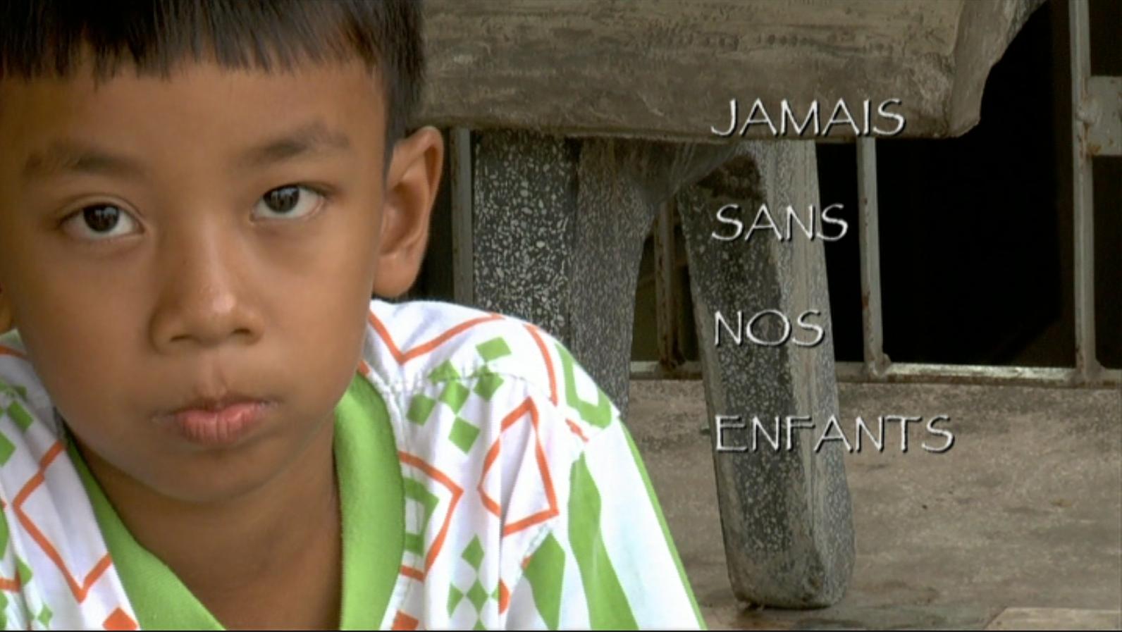 JAMAIS SANS NOS ENFANTS