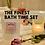 Thumbnail: The Finest Bath Set