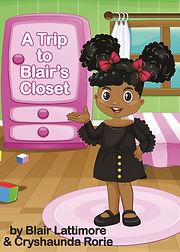 A Trip to Blair's Closet