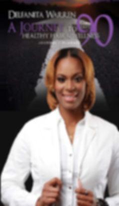 Deflanita Waren A Journy to Healthy Hair & Wellness in 90 Days