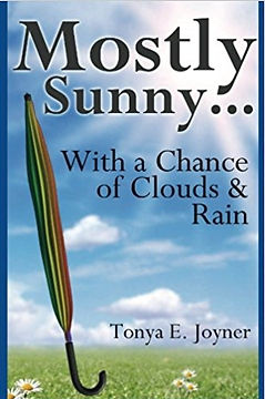 Mostly Sunny...With a Chance of Cloud & Rain