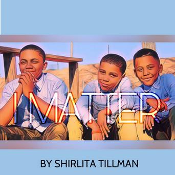 I MATTER SHIRLITA TILLMAN.png