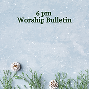 6 pm Worship Bulletin.png