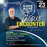 MAY 23 SQ Hope Alive Encounter Jesus.jpg
