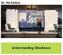 24 Understanding Obedience - Hal Perkins
