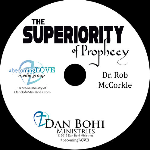Rob McCorkle - The Superiority of Prophecy - CD