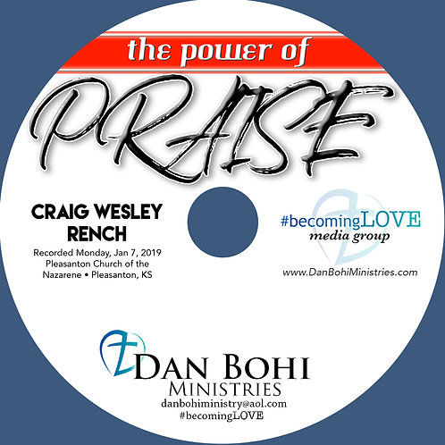 Dr Craig Wesley Rench - The Power of Praise - MP3