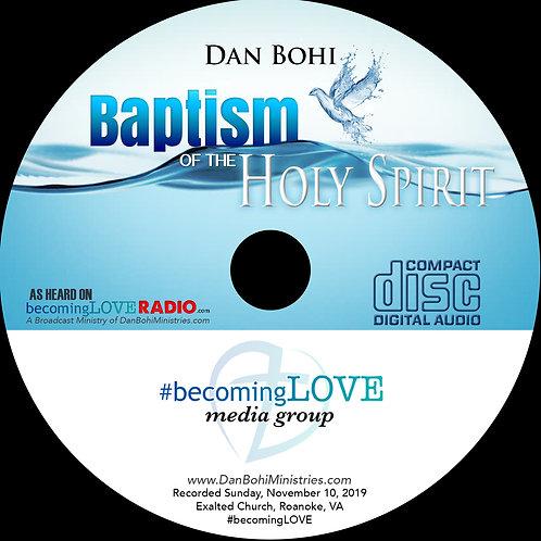 Dan Bohi - Baptism of the Holy Spirit - MP3