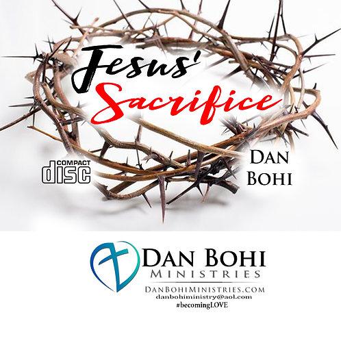 Dan Bohi - Jesus' Sacrifice -CD