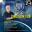 SQ Hope Alive Encounter Jesus.jpg