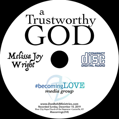 A Trustworthy God - Melissa Joy Wright