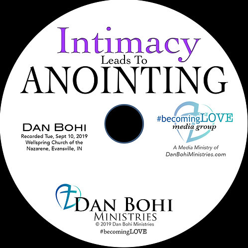 Dan Bohi - Intimacy Leads To Anointing - CD