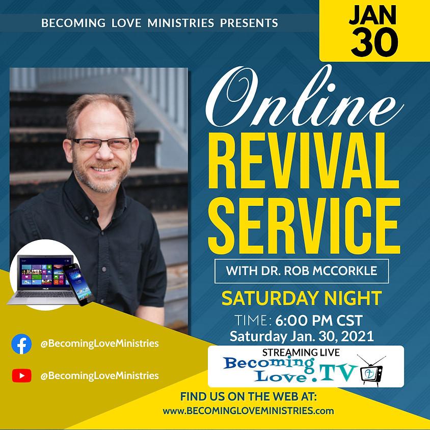 Online Revival w/Dr. Rob McCorkle