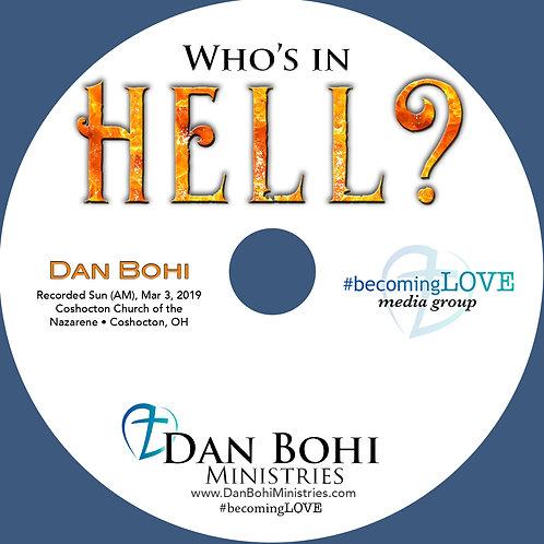 Dan Bohi - Who's In Hell? - CD