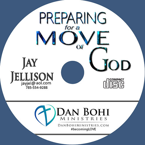 Jay Jellison - Preparing For A Move of God - MP3