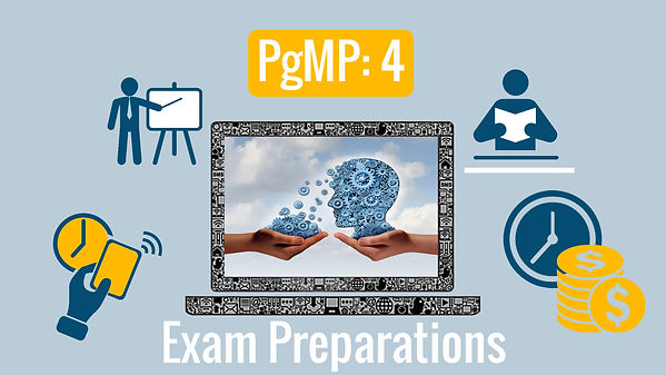 PgMP: 4- Certification Exam Preparations