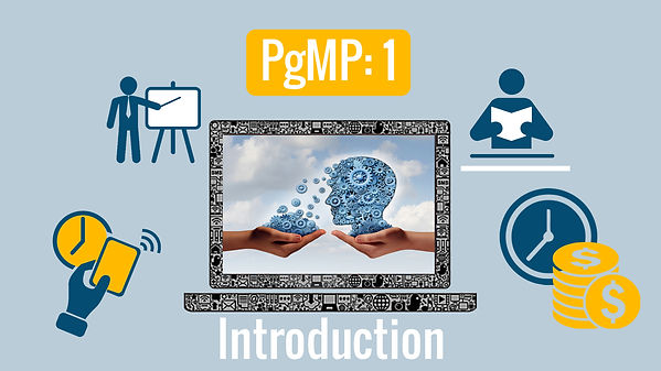 PgMP: 1 - Introduction to Program Management