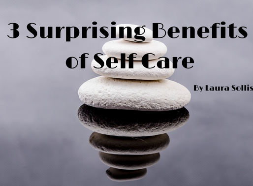 3 surprising benefits of self care