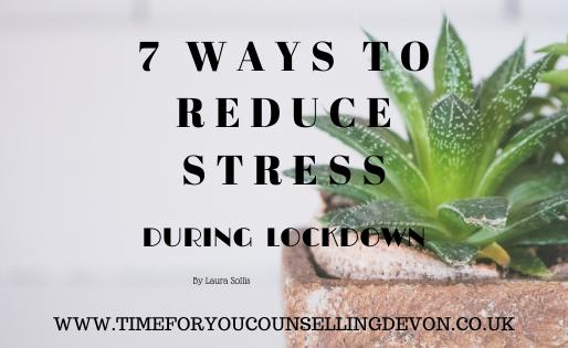 7 Ways to reduce stress during lockdown