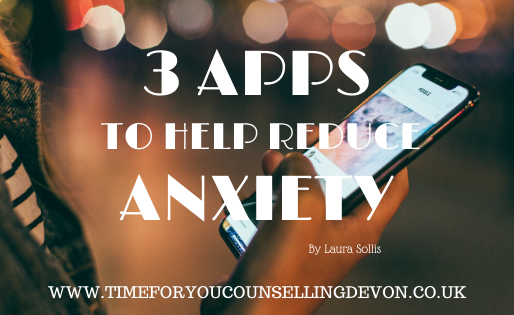 Three Apps to help reduce Anxiety