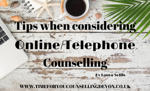 Tips when considering Online/Telephone Counselling