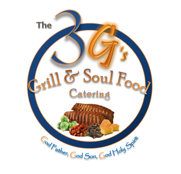 Soul Food Buffet Menu Wedding: The 3 G's Grilled & Soul Food
