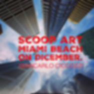 SCOOPE MIAMI BEACH - ARTBASEL.jpg
