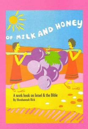 Of Milk and Honey