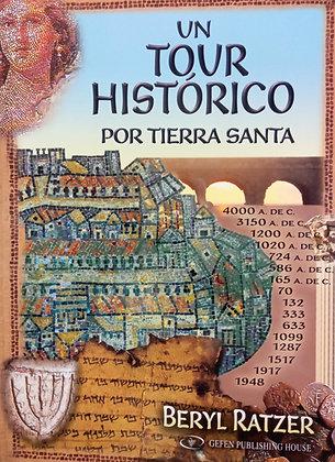 UN TO,UR HISTORICO POR TIERRA SANTA