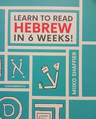 Learn to read HEBREW in SIX weeks
