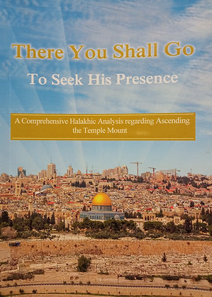 There You Shall Go To Seek His Presence