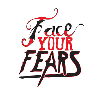 Face Your Fears Hand Drawn Type Design
