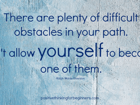 15 Quotes to Help You Overcome Obstacles That are Stopping You Living the Life You Want