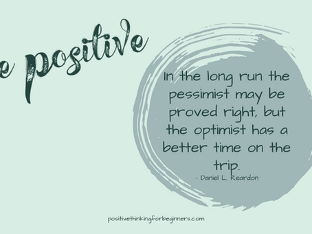 21 Quotes on Being Positive & Having a Positive Outlook