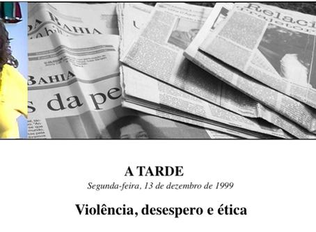 Violência, desespero e ética