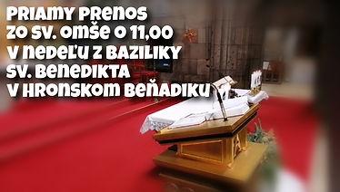 SV.OMŠA 07.02.2021  z Baziliky sv. Bened