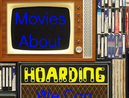Movies About Hoarding We Can Learn From