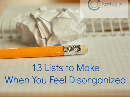 13 List To Make When You Feel Disorganized