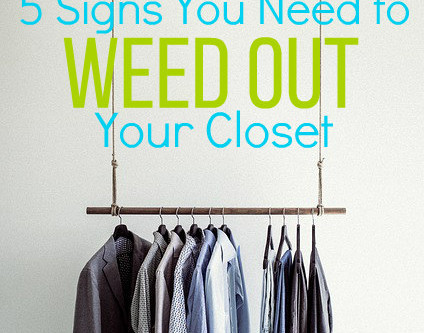 5 Signs You Need to Weed Out Your Closet