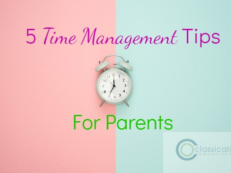 5 Time Management Tips for Parents