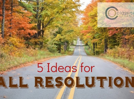 5 Ideas Fall Resolutions